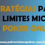 Estratégia Para Os Limites Micro No Poker Online